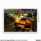 Sports Car Happy Birthday Picture Card  Zazzlecom