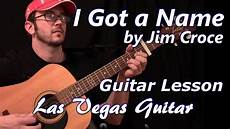 Namen Mit I - i got a name by jim croce guitar lesson