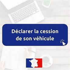 code de cession vehicule o 249 trouver le code de cession suite 224 la vente d un v 233 hicule