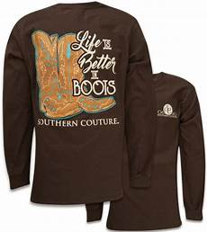 t shirt in southern couture classic better in boots sleeve t