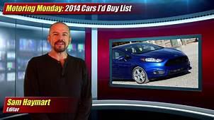 Motoring Monday 2014 Cars Id Buy List  TestDrivenTV