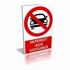 interdiction voiture panneau interdit aux voitures signal 233 tique interdiction