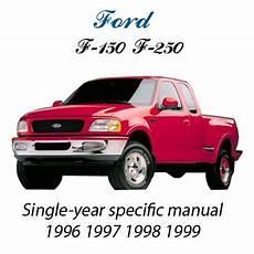 car engine repair manual 1999 ford f250 parental controls buy ford f 150 f 250 1996 1997 1998 1999 workshop repair manual motorcycle in estes park