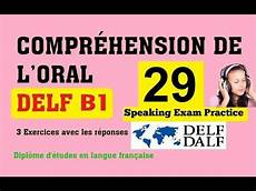 exercises b1 18794 delf b1 compr 233 hension de l no 29 listening practice delf b1