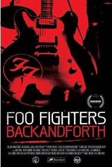 foo fighters back and forth documentary foo fighters back and forth for ipod iphone in hd divx dvd or