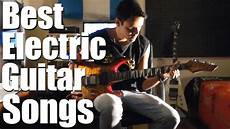 how to play electric guitar songs best electric guitar songs
