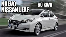 nissan leaf 2019 60 kwh cazado el nuevo nissan leaf con bater 237 a de 60 kwh 191 llega
