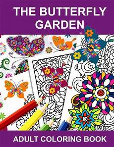 barnes noble adult coloring books the butterfly garden adult coloring book by anti stress