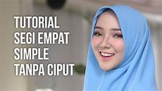 Tutorial Segi Empat Simple Tanpa Ciput By Zawaya