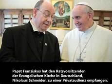 nikolaus schneider trifft papst franziskus
