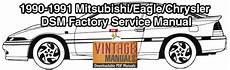 service repair manual free download 1991 mitsubishi chariot parking system 1990 1991 mitsubishi eclipse eagle talon plymouth laser service manual vintagemanuals