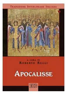 apocalisse di testo apocalisse traduzione interlineare in italiano libro