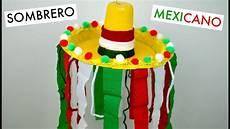 sombrero mexicano con material reciclable sombrero con sombrero mexicano espacio creativo youtube