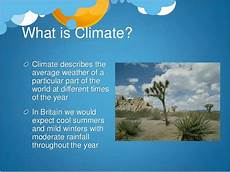 5 present weather and climate weather and climate ppt for students