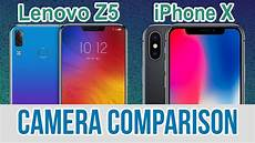 lenovo z5 vs iphone x test comparison