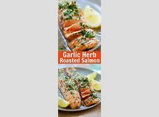 Garlic Herb Roasted Salmon ? best roasted salmon recipe