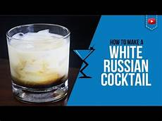 white russian cocktail how to make a white russian