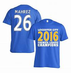 buy leicester city 2016 premier league chions t shirt mahrez 26 blue
