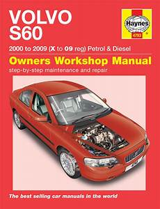 what is the best auto repair manual 2008 chevrolet impala spare parts catalogs haynes manual volvo s60 petrol diesel 2000 2008 x to 58