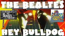 hey bulldog the beatles the beatles hey bulldog the beatles rock band expert band removed audio