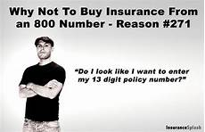 just another reason to buy insurance from a local