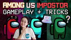 among us impostor tips to win among us impostor gameplay