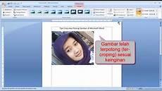 Tutorial Word Cara Memotong Crop Gambar Dalam Lembar