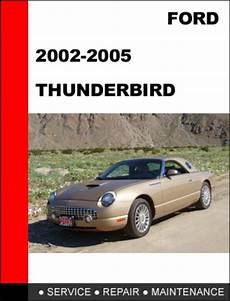 download car manuals pdf free 2005 ford thunderbird head up display ford thunderbird 2002 to 2005 factory workshop service