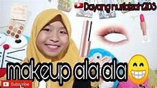 Tutorial Atau Cara Makeup Ala Ala Untuk Remaja