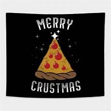 merry chrustmas pizza pizzaholic christmas mas merry chrustmas tapestry teepublic