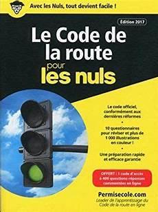 code de la route 2018 en ligne le code de la route poche 2017 2018 pour les nuls avec images code de la route les nuls