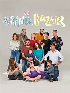 le grand bazar complet le grand bazar s 233 rie complet hd complet