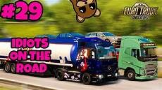 truck simulator 2 multiplayer idiots on the road