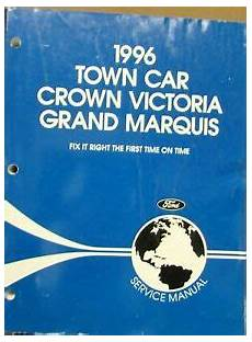 car repair manuals download 1997 ford crown victoria on board diagnostic system 1996 lincoln town car ford crown vic mercury grand marquis service shop manual ebay