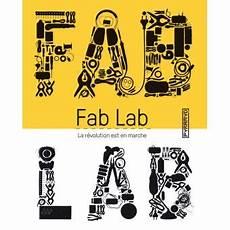 Fab Lab La R 233 Volution Est En Marche Broch 233 Massimo