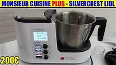 monsieur cuisine plus lidl silvercrest pr 233 sentation test
