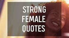 Starke Frauen Zitate - strong quotes