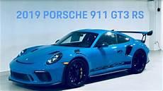 2019 porsche gt3 rs review of this new 2019 520 hp miami blue porsche 911 gt3