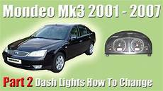 part 2 ford mondeo mk3 how to change the dash lights and