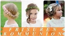Kommunion Frisuren Für Mädchen - sch 246 ne frisuren erstkommunion 2018