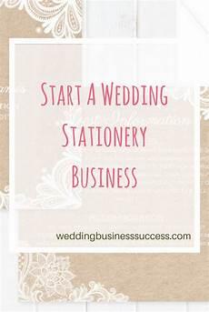 Starting A Wedding Invitation Business