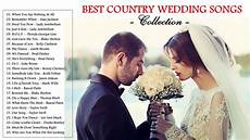 Story Best Wedding Songs 2013 best country songs for wedding 2017 best country