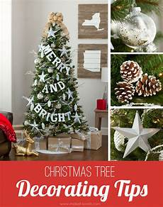 Weihnachtlich Dekorieren Tipps - tree decorating tips make it and it