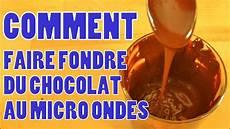 fondre chocolat micro onde comment faire fondre chocolat micro onde n 176 25 hd