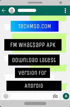 download 2018 android whatsapp new fm whatsapp apk download latest version 6 90 for android 2018 updated