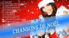 chansons de noel mon beau sapin chansons de no 235 l compilation des plus belles chansons de no 235 l