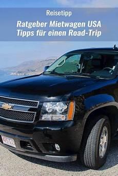 mietwagen usa tipps f 252 r einen gelungenen road trip usa