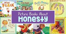 children s picture books about loyalty 10 honesty picture books for kids picture books about honesty