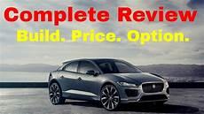 2019 jaguar suv price 2019 jaguar i pace hse electric suv build price review
