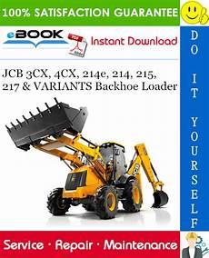 jcb 3cx 4cx 214e 214 215 217 variants backhoe